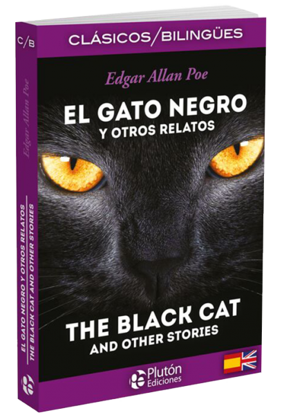 El Gato Negro y Otros Relatos / The Black Cat and other stories.
