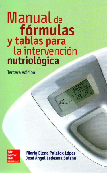 Manual de Formulas y Tablas para la Intervencion Nutriologica